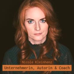 Nicole Kleinhenz – Unternehmerin, Autorin & Coach